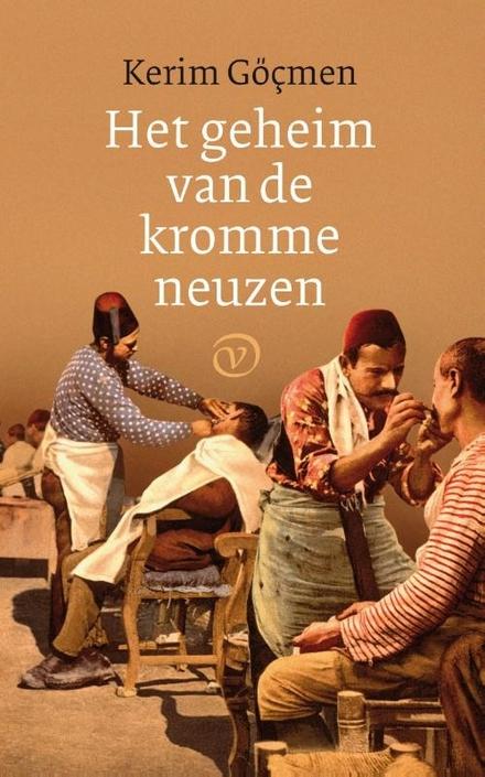 Het geheim van de kromme neuzen : verhalen - een vintagesfeertje uit de naoorlogse jaren