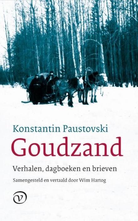 Goudzand : verhalen, dagboeken en brieven