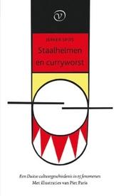 Staalhelmen en curryworst : een Duitse cultuurgeschiedenis in 15 fenomenen