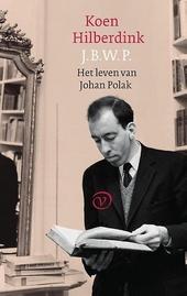 J.B.W.P. : het leven van Johan Polak