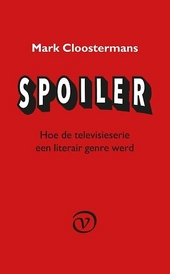 Spoiler : over televisieseries en wereldliteratuur