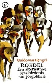 Roedel : een alternatieve geschiedenis van Joegoslavië