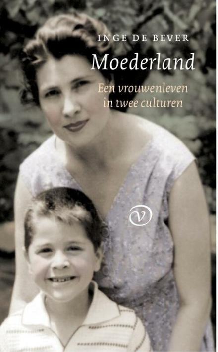 Moederland : een vrouwenleven in twee culturen