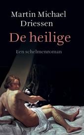 De heilige : een schelmenroman