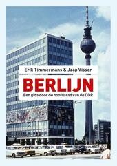 Berlijn : een gids door de hoofdstad van de DDR