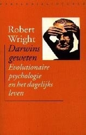 Darwins geweten : evolutionaire psychologie en het dagelijks leven