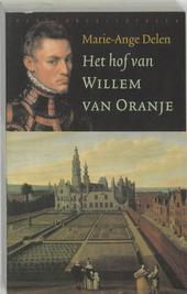 Het hof van Willem van Oranje