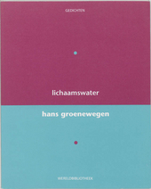 Lichaamswater : gedichten