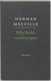 Billy Budd, voormarsgast : wat hem overkwam in het jaar van de Grote Muiterij