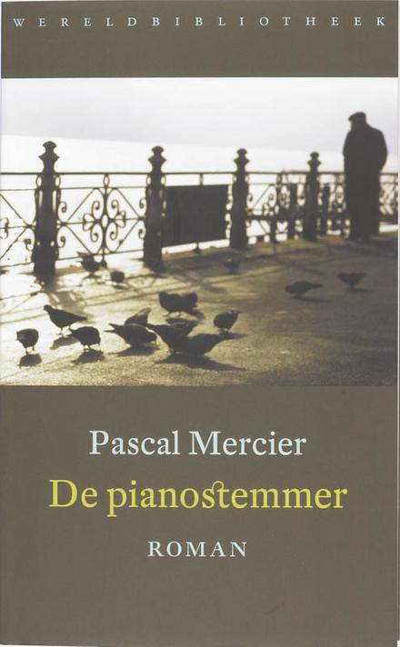 De pianostemmer - Intrigerend verhaal vanuit origineel perspectief