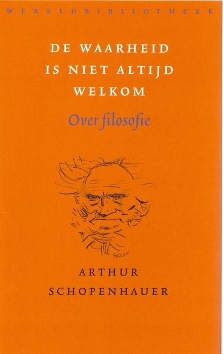 De waarheid is niet altijd welkom : over filosofie