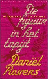 De figuur in het tapijt : op zoek naar zes auteurs