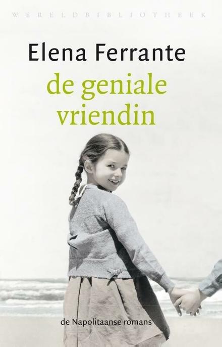 De geniale vriendin : kinderjaren, puberteit