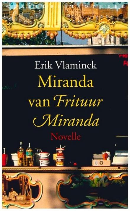 Miranda van frituur Miranda