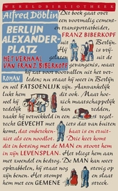 Berlijn Alexanderplatz : het verhaal van Franz Biberkopf