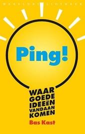 Ping! : waar goede ideeën vandaan komen