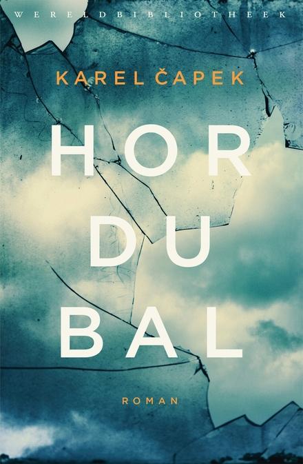 Hordubal - Terugkomst zonder thuiskomst