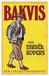 Bakvis : een leesautobiografie : essays