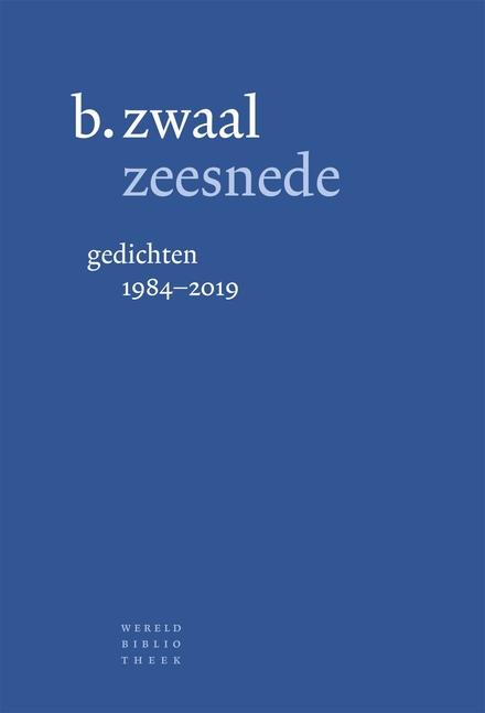 Zeesnede : gedichten 1984-2019