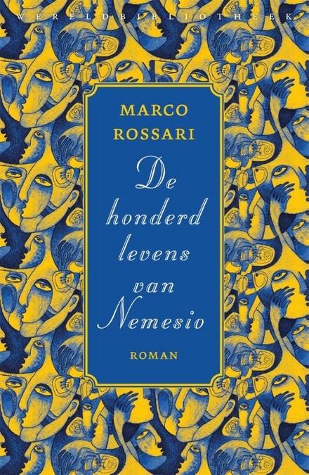 De honderd levens van Nemesio