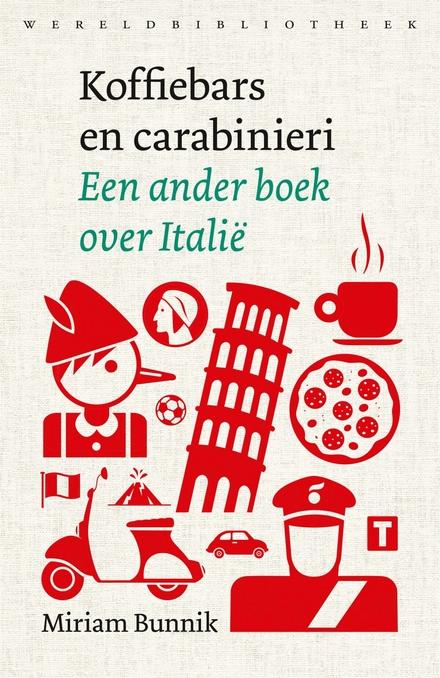Koffiebars en carabinieri : een ander boek over Italië