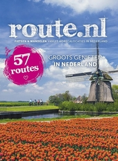 Groots genieten in Nederland : 57 routes : fietsen en wandelen vanuit horecalocaties in Nederland