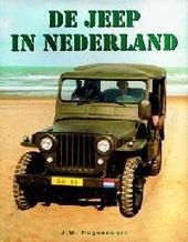 De jeep in Nederland : verkrijging en gebruik in de jaren van wederopbouw na de Tweede Wereldoorlog