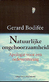Natuurlijke ongehoorzaamheid : apologie voor een ordeverstoring