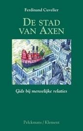 De stad van axen : gids bij menselijke relaties