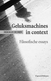 Geluksmachines in context : filosofische essays