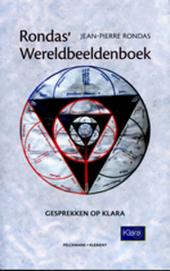 Rondas' wereldbeeldenboek : gesprekken op Klara