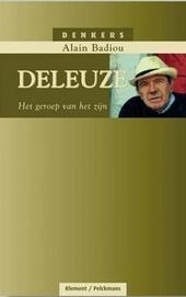 Deleuze : het geroep van het zijn