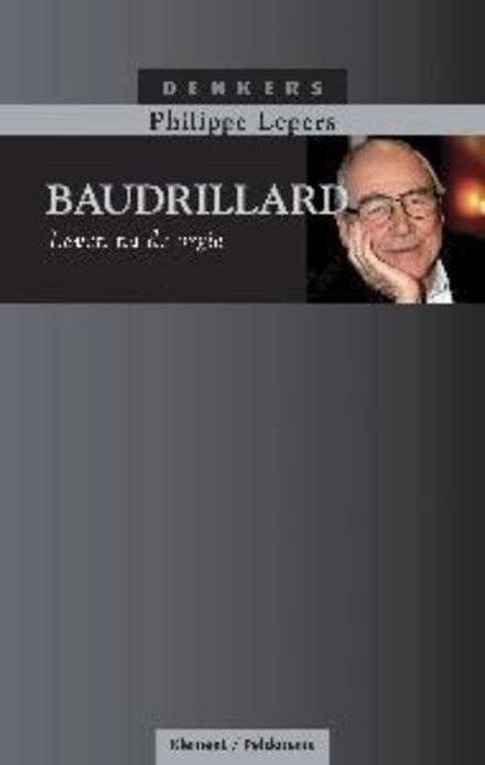Baudrillard : leven na de orgie