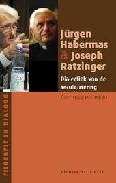 Dialectiek van de secularisering : over rede en religie