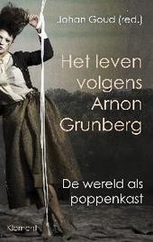 Het leven volgens Arnon Grunberg : de wereld als poppenkast