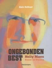 Ongebonden best : Nelly Maes : vrouw en Vlaams
