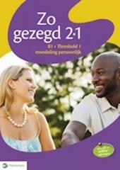 Zo gezegd 2.1 : Nederlands voor anderstaligen. Mondeling persoonlijk