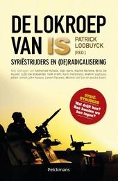 De lokroep van IS : Syriëstrijders en (de)radicalisering