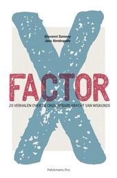 X-factor : 20 verhalen over de onzichtbare kracht van wiskunde