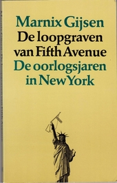De loopgraven van Fifth Avenue : de oorlogsjaren in New York