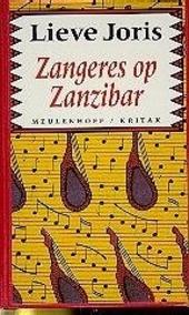 Zangeres op Zanzibar en andere reisverhalen