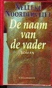 De naam van de vader : roman