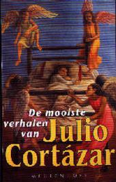 De mooiste verhalen van Julio Cortazar