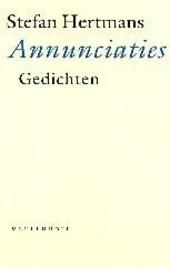 Annunciaties : gedichten