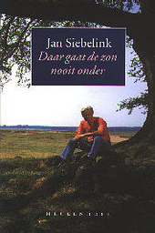 Daar gaat de zon nooit onder : het domein van Jan Siebelink