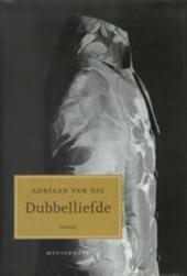 Dubbelliefde : geschiedenis van een jongeman