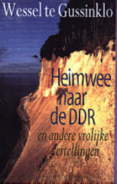 Heimwee naar de DDR en andere vrolijke vertellingen