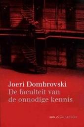 De faculteit van de onnodige kennis : roman