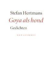 Goya als hond : gedichten