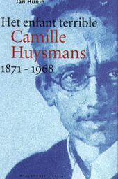Het enfant terrible Camille Huysmans 1871-1968
